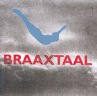 BRAAXTAAL Braaxtaal album cover