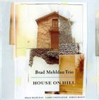 BRAD MEHLDAU House On Hill album cover