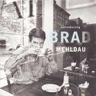 BRAD MEHLDAU Introducing Brad Mehldau album cover