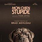 BRAD MEHLDAU Mon chien Stupide (Bande originale du film) album cover