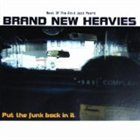 THE BRAND NEW HEAVIES Put the Funk Back in It album cover