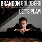 BRANDON GOLDBERG Let's Play! album cover
