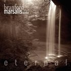 BRANFORD MARSALIS Eternal album cover