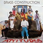 BRASS CONSTRUCTION Attitudes album cover