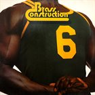 BRASS CONSTRUCTION Brass Construction 6 album cover