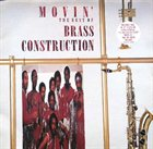 BRASS CONSTRUCTION Movin' The Best Of Brass Construction album cover