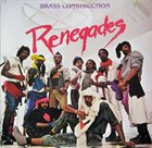 BRASS CONSTRUCTION Renegades album cover