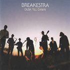 BREAKESTRA Dusk Till Dawn album cover