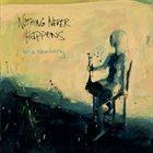 BRIA SKONBERG Nothing Never Happens album cover