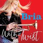 BRIA SKONBERG With a Twist album cover