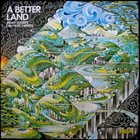 BRIAN AUGER A Better Land (as Brian Auger's Oblivion Express) album cover