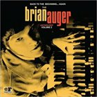 BRIAN AUGER Back To The Beginning… Again: The Brian Auger Anthology Vol. 2 album cover