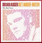 BRIAN AUGER Get Auger-nized!: The Mod Years album cover