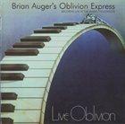 BRIAN AUGER Live Oblivion Vol. 1 / Vol. 2 album cover