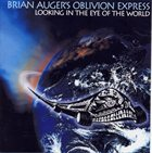 BRIAN AUGER Looking in the Eye of the World (as Brian Auger's Oblivion Express) album cover