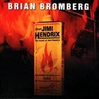 BRIAN BROMBERG Plays Jimi Hendrix (aka Bromberg Plays Hendrix) album cover