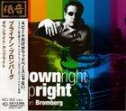 BRIAN BROMBERG Downright Upright album cover
