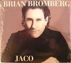 BRIAN BROMBERG Jaco (aka Portrait Of Jaco) album cover