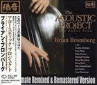 BRIAN BROMBERG The Acoustic Project - It's About Time album cover