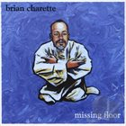 BRIAN CHARETTE Missing Floor album cover