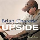 BRIAN CHARETTE Upside album cover
