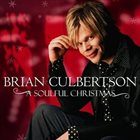 BRIAN CULBERTSON A Soulful Christmas album cover