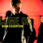 BRIAN CULBERTSON Come On Up album cover