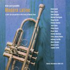 BRIAN LYNCH Brian Lynch Presents Madera Latino: A Latin Jazz Interpretation On The Music Of Woody Shaw album cover