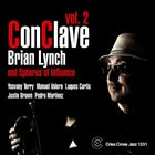 BRIAN LYNCH ConClave Vol. 2 album cover