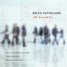 BRIAN PATNEAUDE All Around Us album cover