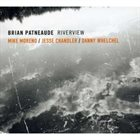 BRIAN PATNEAUDE Riverview (feat. Mike Moreno, Jesse Chandler & Danny Whelchel) album cover