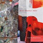 BRIAN SHANKAR ADLER Fourth Dimension album cover