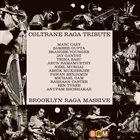 BROOKLYN RAGA MASSIVE Coltrane Raga Tribute album cover