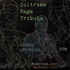 BROOKLYN RAGA MASSIVE Coltrane Raga Tribute  - Ogunde & Afrindica album cover
