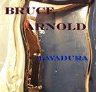 BRUCE ARNOLD Lavadura album cover