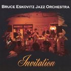 BRUCE ESKOVITZ Invitation album cover