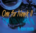 BRUCE ESKOVITZ One For Newk: Vol.2 album cover