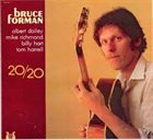 BRUCE FORMAN 20/20 album cover