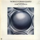 BRUCE FORMAN Bruce Forman Quartet, The Featuring Bobby Hutcherson : Full Circle album cover