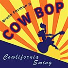 BRUCE FORMAN Cowlifornia Swing album cover