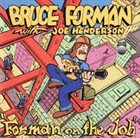 BRUCE FORMAN Forman on the Job album cover