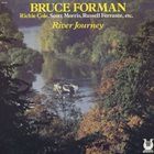 BRUCE FORMAN River Journey album cover