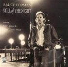 BRUCE FORMAN Still of the Night album cover