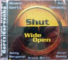 BRUCE GERTZ Gertz / Cervenka : Shut Wide Open album cover