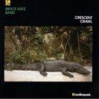 BRUCE KATZ Crescent Crawl album cover