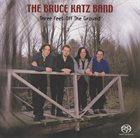 BRUCE KATZ Three Feet Off The Ground album cover