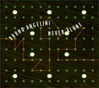BRUNO ANGELINI Never Alone album cover