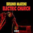 BRUNO MARINI Electric Church album cover