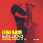 BRUNO MARINI Elements In Space album cover