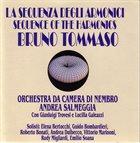 BRUNO TOMMASO La Sequenza Degli Armonici - Sequence Of The Harmonics album cover